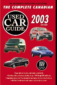 Automobile Protection Association The Complete Canadian Used Car Guide 2003